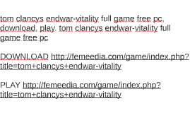 tom clancys endwar-vitality full game free pc, download, pla