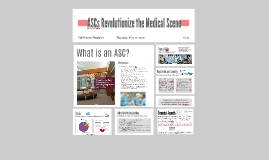 ASCs Revolutionize the Medical Scene
