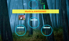 Math is AWESOME!