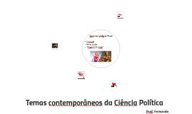 Temas contemporâneos da Ciência Política