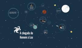 Copy of A chegada do Homem á Lua