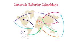 Comercio Exterior Colombiano