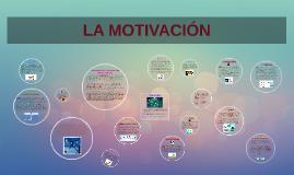 Copy of Copy of LA MOTIVACION