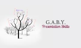 G.A.B.Y Presentation Skills