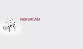 Copia de ECONOMETRIA