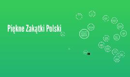 Piękne Zakątki Polski