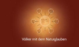 Völker mit dem Naturglaube