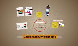 Employability Workshop 3