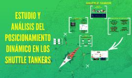 ESTUDIO Y ANÁLISIS DEL POSICIONAMIENTO DINÁMICO EN LOS SHUTTLE TANKER