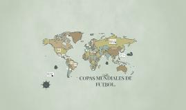 LAS  COPAS MUNDIALES DE FUTBOL.