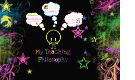 My Teaching Philosophy 130