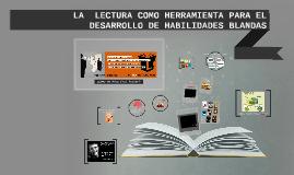 LA  LECTURA COMO HERRAMIENTA PARA EL DESARROLLO DE HABILIDAD