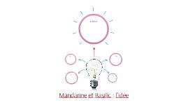 Mandarine et Basilic : l'idée