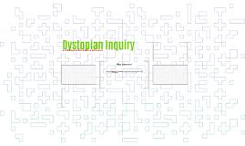 Dystopian Inquiry