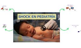 Copy of SHOCK EN PEDIATRIA