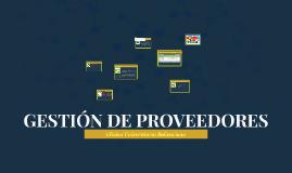 GESTIÓN DE PROVEEDORES