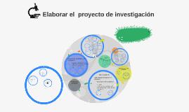 Elaborar el  proyecto de investigacion