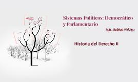 Sistemas Políticos: Democrátio y Parlamentario