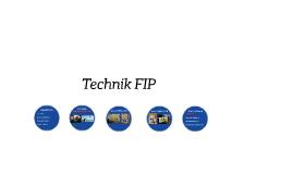 Technik FIP