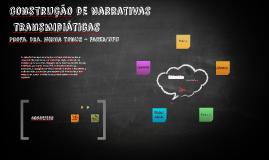 Copy of Construção de narrativas jornalísticas transmidiáticas