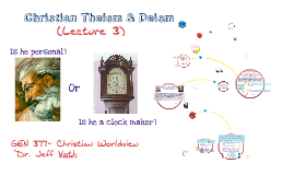 Lecture #2 Christian Theism & Deism