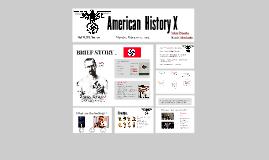 American History X .