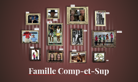 Famille Comp-et-Sup