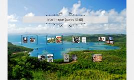 Martinique (Aprés 1848)