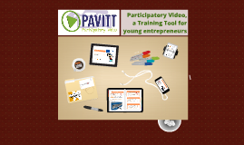 PAVITT: Participatory Video, a Training Tool for young entre