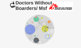 Copy of Doctors Without Boarders/ Msf