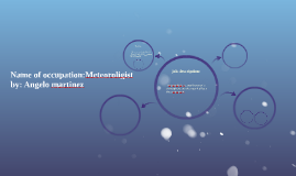 Name of occupation: Meteoroligist