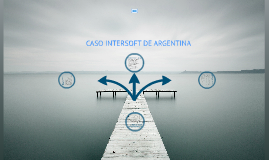 Copy of Caso Intersoft de Argentina.