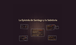 La Epístola de Santiago y la Sabiduría