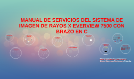 Copy of MANUAL DE SERVICIO EVERVIEW 7500 C DE RX