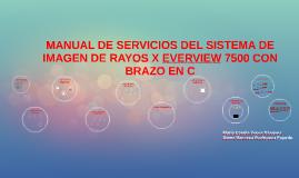 Copy of MANUAL DE SERVICIO EVERVIEW 7500 C DE RX