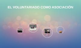 El voluntariado como asociación