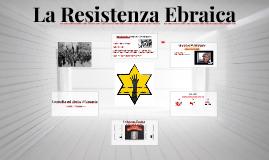 La Resistenza Ebraica