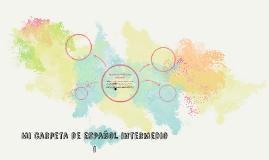 Mi carpeta de español intermedio 1