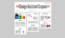 Change Resistant Crayons