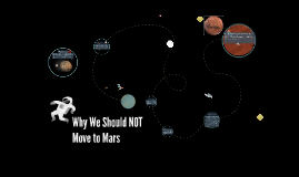Why We Should NOT Move to Mars