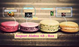 August Alsina <3 , Bae