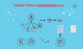 ESAME FINALE CONOCORSO 2016