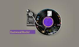 Eastwood Rocks!