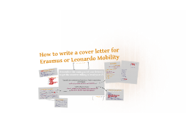 how to write a cover letter to apply for ERASMUS or LEONARDO