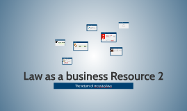 Law as a business Resource 2