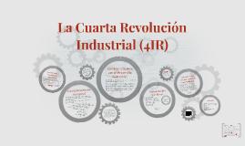 Clase 11 - La Cuarta Revolución Industrial
