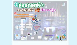 2. Economía: crecimiento Vs. desarrollo
