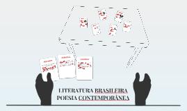 POESIA CONTEMPORÂNEA - CONCRETISMO E OUTROS