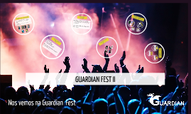 GUARDIAN FEST II