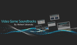 Video Game Sountracks